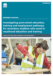 Investigating post-school education, training and employment pathways for secondary students who enrol in vocational education and training (PDF, 1.8MB)