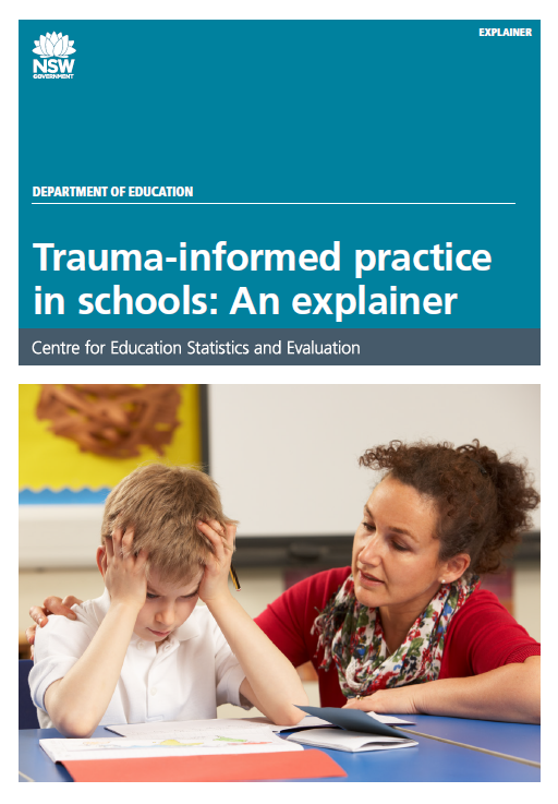 Trauma-informed practice in schools: An explainer (PDF, 570kB)